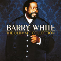 The Ultimate Collection — Barry White