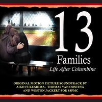 13 Families Original Motion Picture Soundtrack — Aiko Fukushima,Thomas VanOosting,Weston Jackert