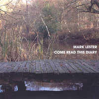 Come Read This Diary — Mark Lester