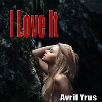 Tribute to Icona Pop: I Love It — Avril Yrus