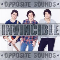 Invincible — Opposite Sounds