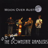 Moon Over Austin — J.D. Webb & The Downstate Ramblers