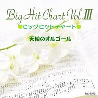 Big Hit Chart Vol.iii — Angel's music box