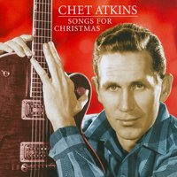 Songs for Christmas — Chet Atkins