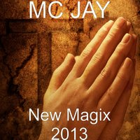 New Magix 2013 — MC Jay