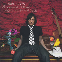 Me, my band that I älskar, Kasper and a bunch of friends — Tom Levin