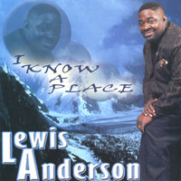 I Know A Place — Lewis Anderson