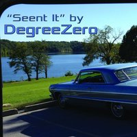 Seent It — Degreezero