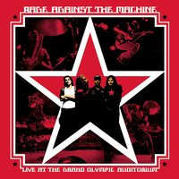 Live at the Grand Olympic Auditorium — Rage Against The Machine