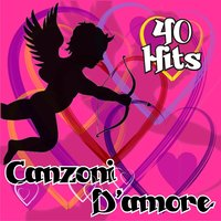 Canzoni d'amore : 40 hits — сборник