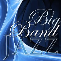 Big Band Jazz — сборник