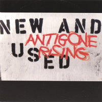 New and Used — Antigone Rising