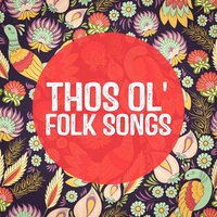 Those Ol' Folk Songs — Country Folk, Musica Folk, Guitare Folk, Country Folk, Musica Folk, Guitare Folk