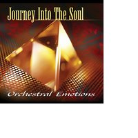 Journey Into The Soul — Orchestral Emotions