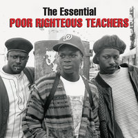 The Essential Poor Righteous Teachers — Poor Righteous Teachers