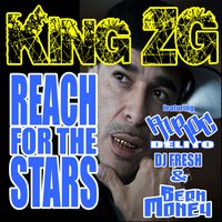 Reach for the Stars — King ZG