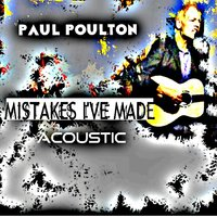 Mistakes I've Made — Paul Poulton