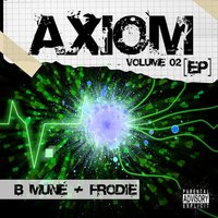 Axiom, Vol. 02 — B Muné & Frodie