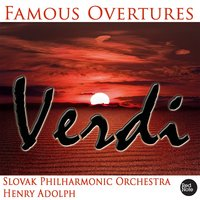 Verdi: Famous Overtures — Slovak Philharmonic Orchestra & Henry Adolph