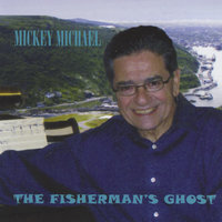 The Fisherman's Ghost — Mickey Michael