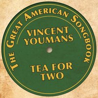 The Great American Songbook - Vincent Youmans — сборник