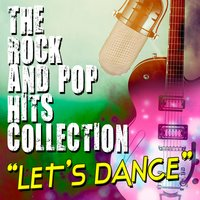 Let's Dance: The Rock and Pop Hits Collection — сборник