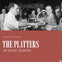 The Secret Sessions — The Platters