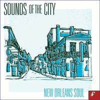Sounds of the City, New Orleans Soul — сборник