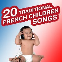 20 Traditional French Children Songs — The French Funny Childs