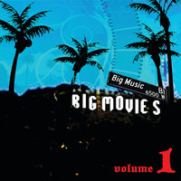 Big Movies, Big Music Volume 1 — сборник