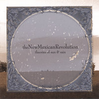 Theories of Sun and Rain — The New Mexican Revolution