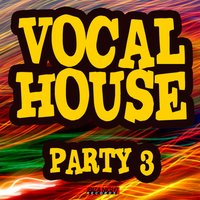 Vocal House Party Vol.3 — сборник