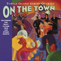 On The Town — Turtle Island String Quartet