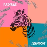 Contagions — Flashwave