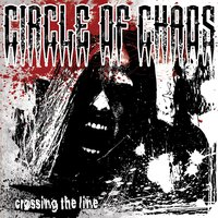 Crossing the Line — Circle of Chaos