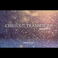 Chillout Transitions Vol. 3 — сборник