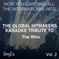 The Global HitMakers: The Who Vol. 2 — The Global HitMakers