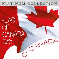 Flag of Canda Day - O Canada — Platinum Collection Band