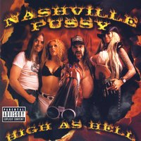High As Hell — Nashville Pussy