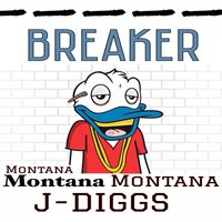 Breaker - Single — Montana Montana Montana