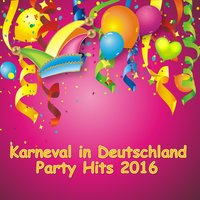 Karneval in Deutschland - Party Hits 2016 — сборник