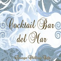 Cocktail Bar del Mar — сборник
