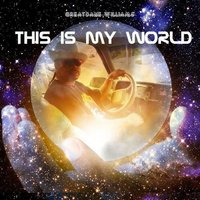 This Is My World — Greatdane Williams