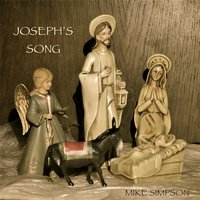 Joseph's Song — Mike Simpson