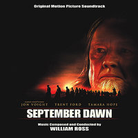 September Dawn - Original Motion Picture Soundtrack — William Ross, Film Studio Orchestra