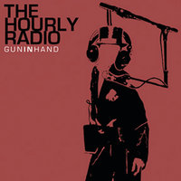 Gun In Hand — The Hourly Radio