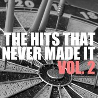 The Hits That Never Made It, Vol. 2 — сборник