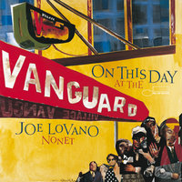 On This Day At The Vanguard — Joe Lovano Nonet
