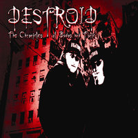 The Chronicles of Bados and Tonic — Destroid