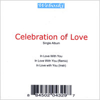 Celebration of Love — Weboski